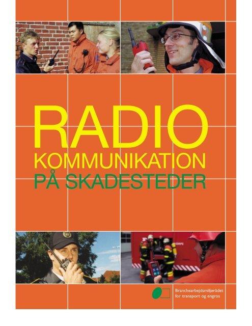 Radiokommunikation på skadesteder - BAR transport og engros