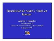 Transmisión de Audio y Vídeo en Internet - Universidad Técnica ...