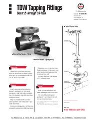 TDW Tapping Fittings 2 Through 30 Inch - T.D. Williamson, Inc.
