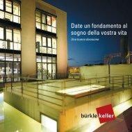 Date un fondamento al sogno della vostra vita - Betonwerk Bürkle ...