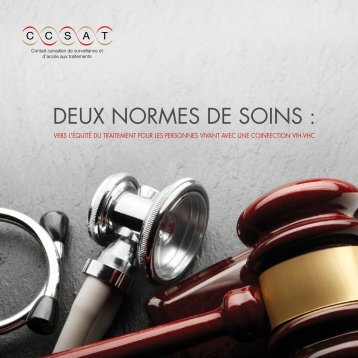 DEUX NORMES DE SOINS : - Canadian Treatment Action Council