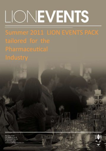 Summer 2011 LION EVENTS PACK tailored for the ... - The Lion Hotel