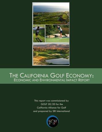 THE CALIFORNIA GOLF ECONOMY: - Golf 20/20