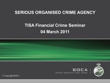 SERIOUS ORGANISED CRIME AGENCY TISA Financial Crime ...