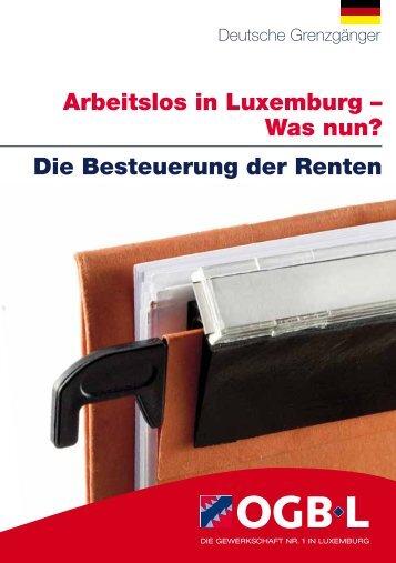 Arbeitslos in Luxemburg – Was nun? Die Besteuerung der ... - OGBL