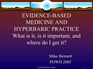 EVIDENCE-BASED MEDICINE AND HYPERBARIC PRACTICE