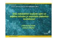 Onko metsäsektori Suomelle valtti vai ongelma talouden ja ...