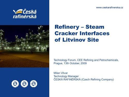 Steam Cracker Interfaces of Litvinov Site - Česká rafinérská, as