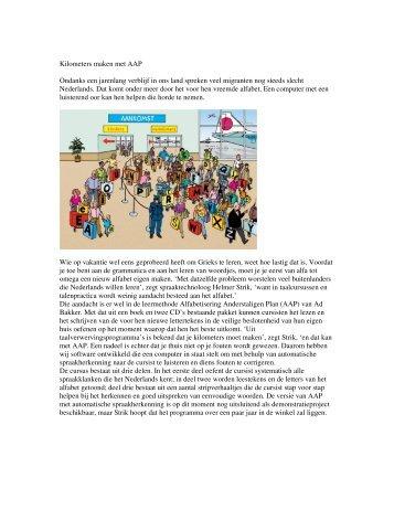 Kilometers maken met AAP Ondanks een jarenlang verblijf in ons ...