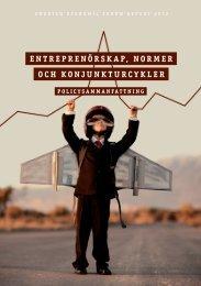 ENTREPRENÖRSKAP, NORMER OCH KONJUNKTURCYKLER - Entreprenörskapsforum