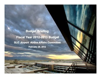 Budget Briefing Fiscal Year Fiscal Year 2012-2013 Budget