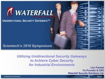 Utilizing Unidirectional Security Gateways to Achieve Cyber Security ...