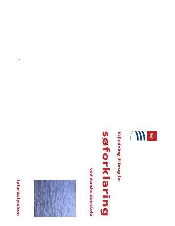 Vejledning til brug for søforklaring ved danske ... - Søfartsstyrelsen