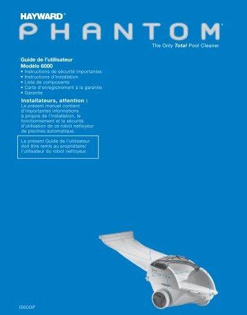 Hayward Phantom™ - The Only Total Pool Cleaner - Guide de l ...