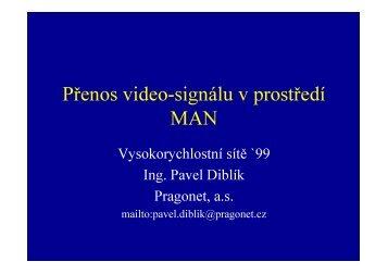 Přenos videosignálu v metropolitní oblasti - Vysokorychlostní sítě 2004