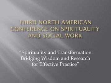 Third North American Conference on Spirituality and Social Work