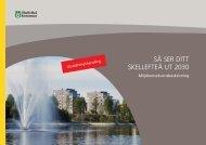 SÅ SER DITT SKELLEFTEÅ UT 2030 - Skellefteå kommun