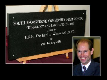 Photos of Royal Opening - South Bromsgrove High School ...