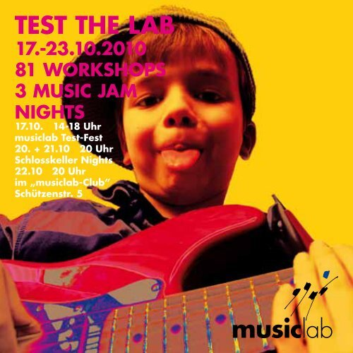 musiclab TEST THE LAB 17.-23.10.2010 81 WORKSHOPS 3 ...