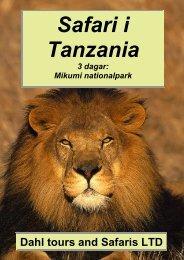 Mikumi nationalpark 3 dagar. Utgår ifrån Dar es Salaam. - Dahl Safaris