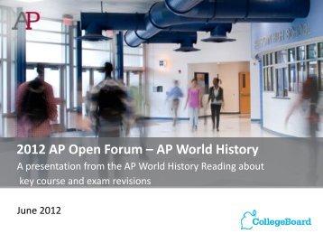 AP World History Open Forum 2012 - AP Central