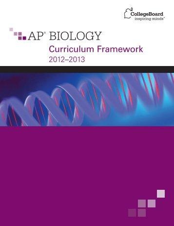 AP Biology Curriculum Framework - College Board