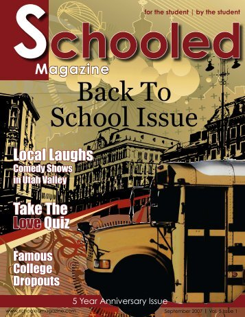 Back To School Issue - Schooled Magazine