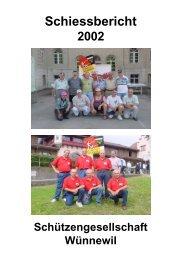 Schiessbericht 2002 - Schützengesellschaft Wünnewil
