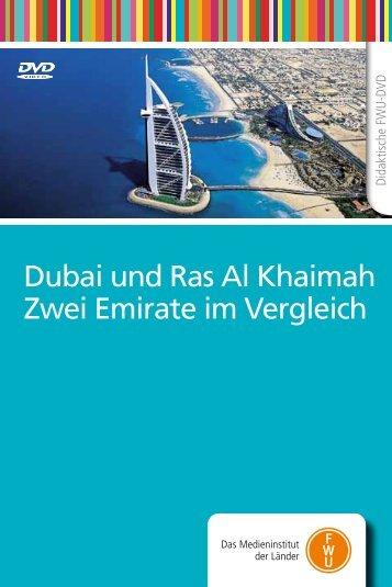 Dubai und Ras Al Khaimah Zwei Emirate im Vergleich - FWU