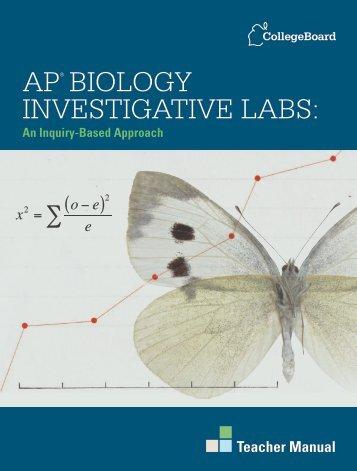 AP® Biology investigAtive lABs: - College Board