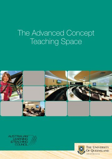 The Advanced Concept Teaching Space - University of Queensland