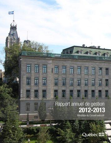 Rapport annuel de gestion 2012-2013 - Ministère du Conseil exécutif