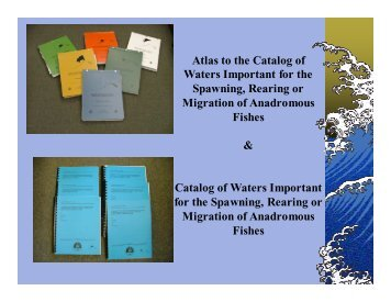 Atlas to the Catalog of Waters Important for the Spawning ... - Ecotrust