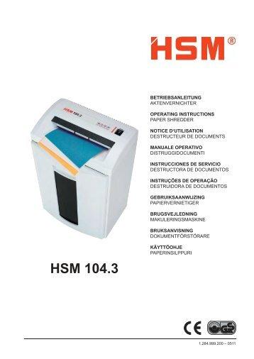 HSM 104.3cc Office Cross-Cut Shredder Manual - ACE Depot
