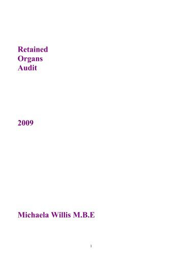 Retained Organs Audit 2009 Michaela Willis M.B.E