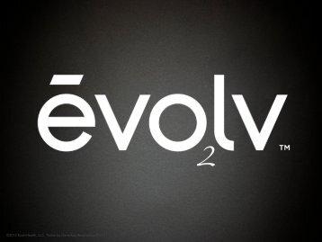 ©2012 EvolvHealth, LLC. Todos los Derechos Reservados 01/13