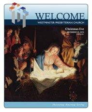December 24, 2012 - 5 p.m. - Westminster Presbyterian Church