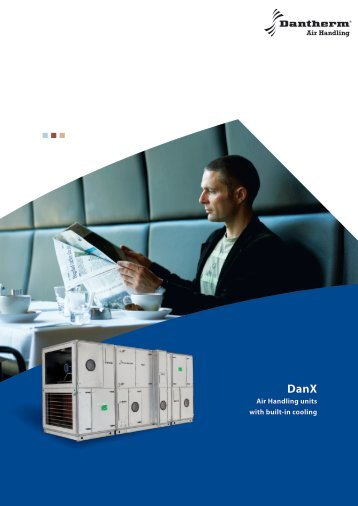 Air Handling units with built-in cooling - Dantherm