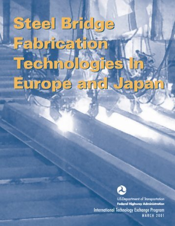 Steel Bridge Fabrication Technologies In Europe and Japan Steel ...