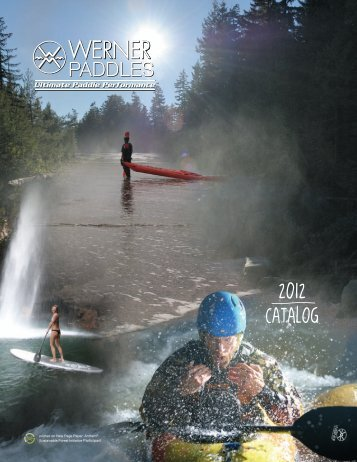 2012 CATALOG - Werner Paddles