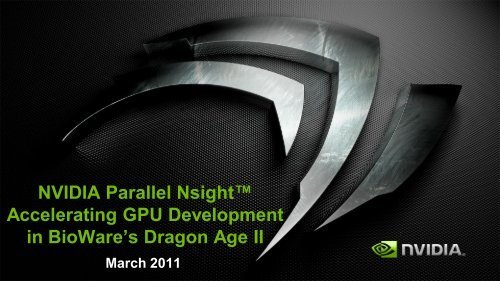 Parallel Nsight + Nvidia's GPU Computing Ecosystem