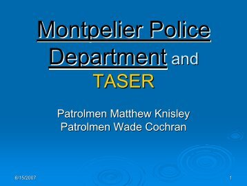 Montpelier Police Montpelier Police Department Department and