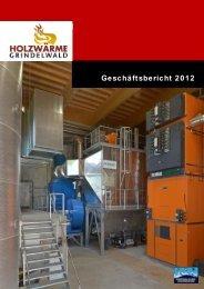 Geschäftsbericht 2012 - Holzwärme Grindelwald AG