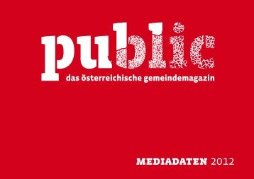 mediadaten 2012 - public - das österreichische gemeindemagazin