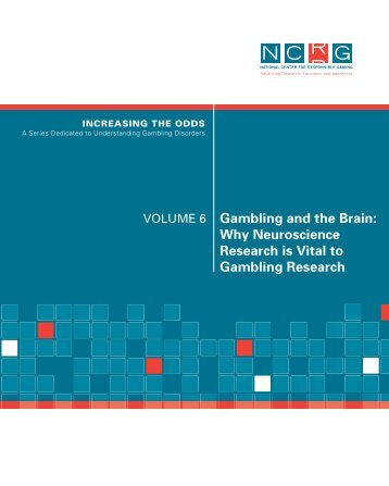 Gambling and the Brain - National Center for Responsible Gaming