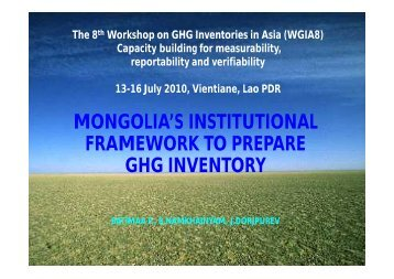 mongolia's institutional framework to prepare ghg inventory - GIO ...
