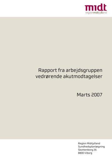 Rapport fra arbejdsgruppen om akutmodtagelser - Region Midtjylland