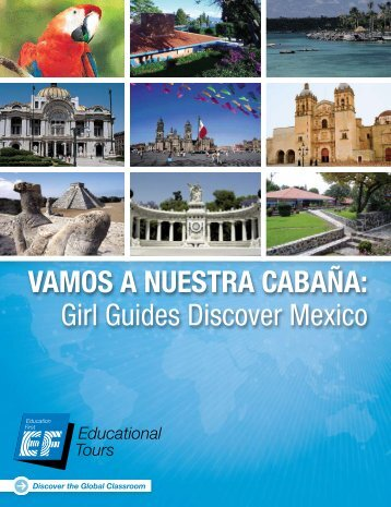 Girl Guides Discover Mexico - EF Educational Tours