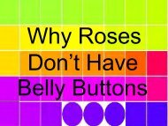 Why Roses Don't Have Belly Buttons, and Other Observations of a ...