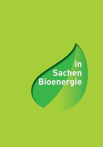 in Sachen Bioenergie Der volle Durchblick in Sachen Bioenergie ...